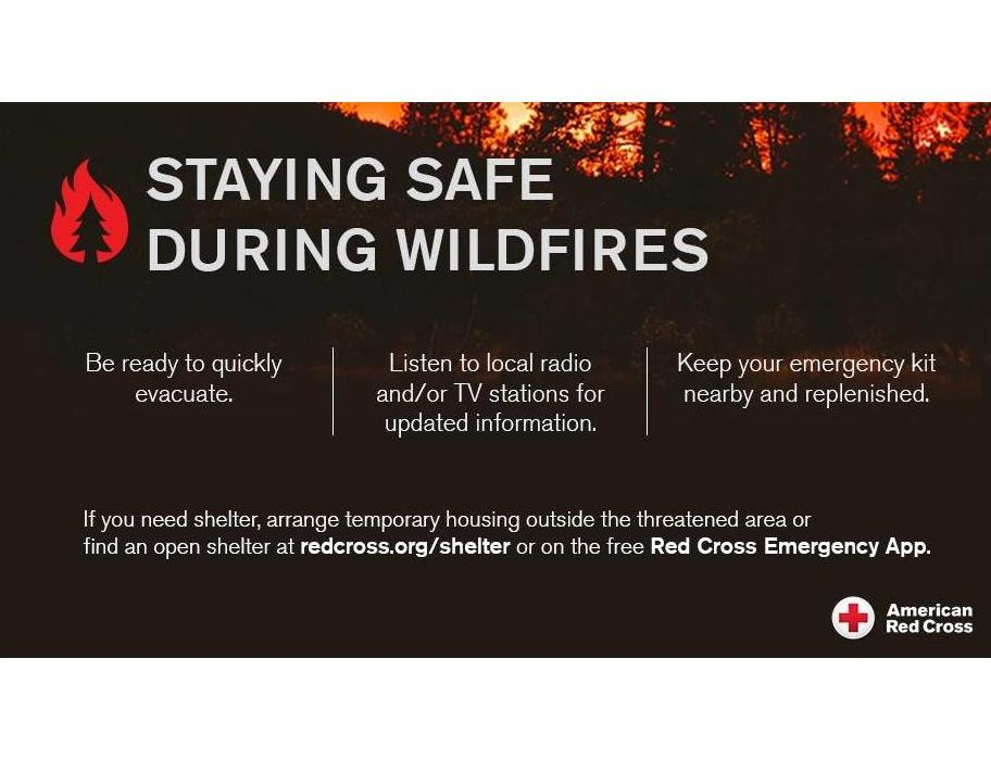 American Red Cross Stay Safe During Wildfires Tips and Image of a Wildfire in the background